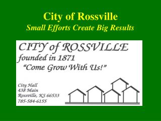 City of Rossville Small Efforts Create Big Results