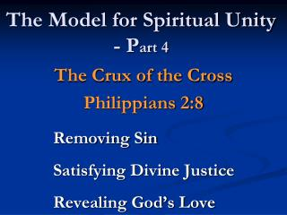 The Model for Spiritual Unity - P art 4