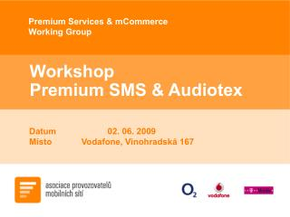 Workshop  Premium SMS & Audiotex