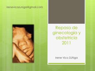 Repaso de ginecolog�a y obstetricia  2011