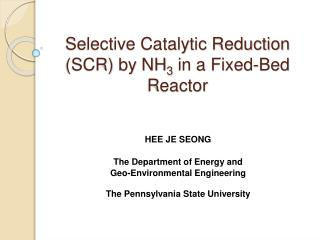 Selective Catalytic Reduction SCR by NH3 in a Fixed-Bed Reactor