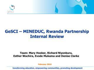 GeSCI – MINEDUC, Rwanda Partnership  Internal Review