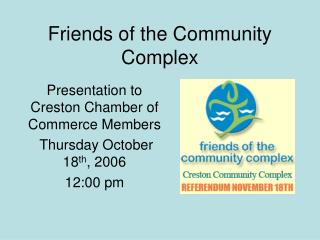 Friends of the Community Complex