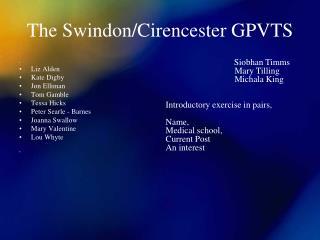 The Swindon/Cirencester GPVTS