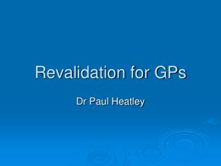 Revalidation for GPs