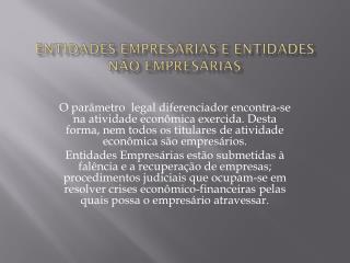Entidades Empresárias e Entidades não Empresárias