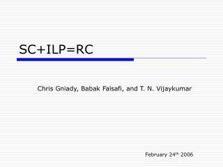 SC+ILP=RC