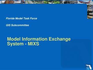 Model Information Exchange System - MIXS