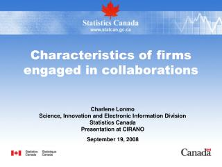 Characteristics of firms engaged in collaborations
