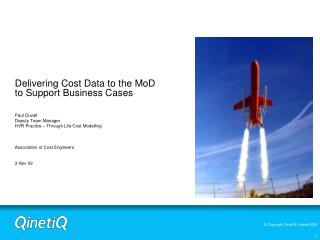 Delivering Cost Data to the MoD to Support Business Cases