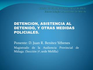CURSO DE DERECHO PENAL. Mayo de 2013. Ilustre Colegio de Abogados de Melilla