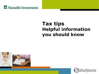 Tax tips Helpful information you should know
