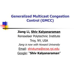 Generalized Multicast Congestion Control (GMCC)