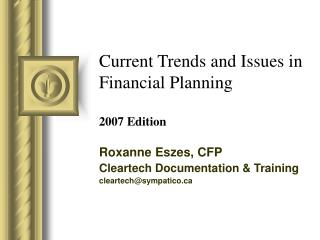 Current Trends and Issues in Financial Planning 2007 Edition