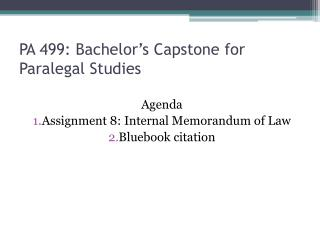PA 499: Bachelor's Capstone for Paralegal Studies