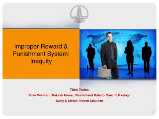 Improper Reward & Punishment System: Inequity