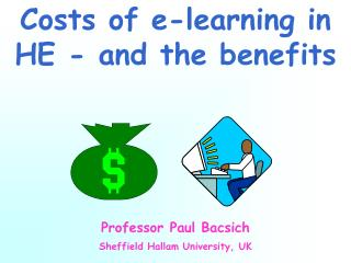 Costs of e-learning in HE - and the benefits