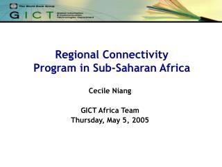 Regional Connectivity  Program in Sub-Saharan Africa