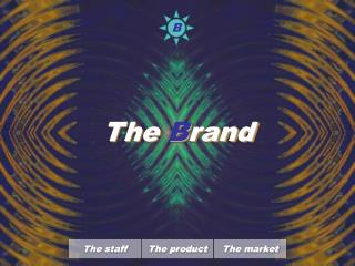 The  B rand