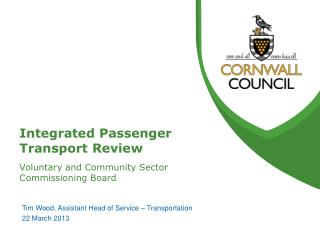 Integrated Passenger Transport Review Voluntary and Community Sector Commissioning Board