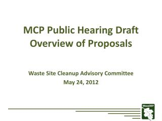 MCP Public Hearing Draft Overview of Proposals