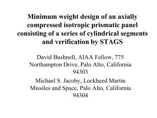 David Bushnell, AIAA Fellow, 775 Northampton Drive, Palo Alto, California 94303