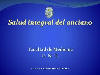 Facultad de Medicina U.  N.  T.
