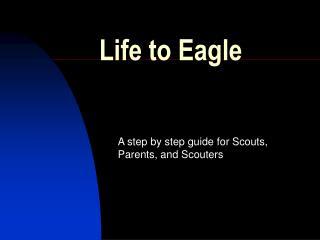 Life to Eagle