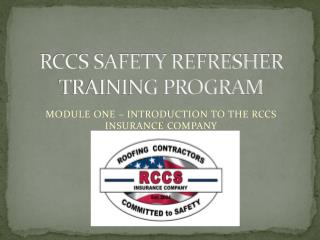 RCCS SAFETY REFRESHER TRAINING PROGRAM