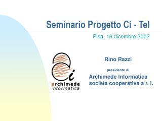Seminario Progetto Ci - Tel