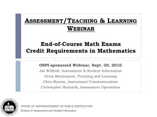 Assessment/Teaching & Learning Webinar End-of-Course Math Exams Credit Requirements in Mathematics