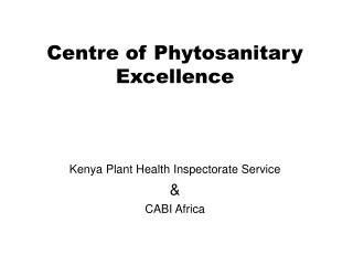 Centre of Phytosanitary Excellence