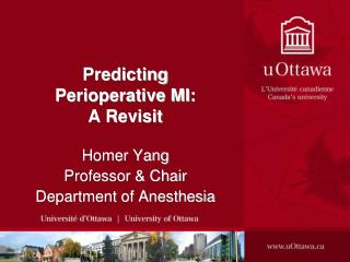 Predicting Perioperative MI:  A Revisit