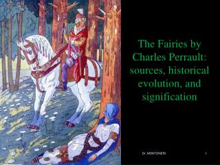 The Fairies by Charles Perrault: sources, historical evolution, and signification