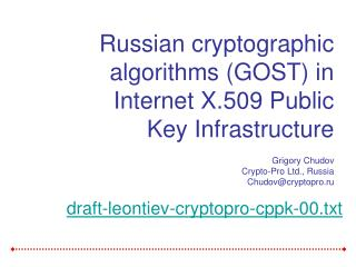 Russian cryptographic algorithms (GOST) in Internet X.509 Public Key Infrastructure