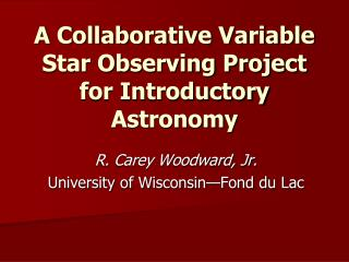 A Collaborative Variable Star Observing Project for Introductory Astronomy