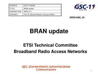BRAN update