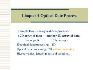 Chapter 4 Optical Date Process