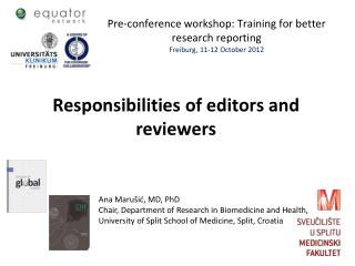 Pre-conference workshop:  Training for better research reporting Freiburg, 11-12 October 2012