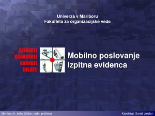 Mobilno poslovanje Izpitna evidenca