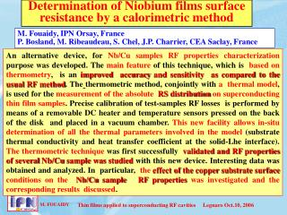 Determination of Niobium films surface resistance by a calorimetric method