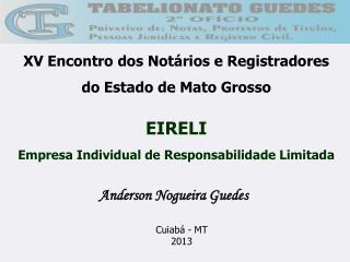 EIRELI Empresa Individual de Responsabilidade Limitada