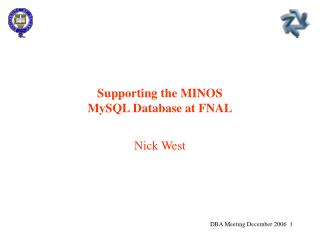 Supporting the MINOS MySQL Database at FNAL