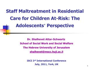 Staff Maltreatment in Residential Care for Children At-Risk: The Adolescents '  Perspective