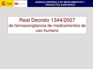 Real Decreto 1344/2007  de farmacovigilancia de medicamentos de uso humano