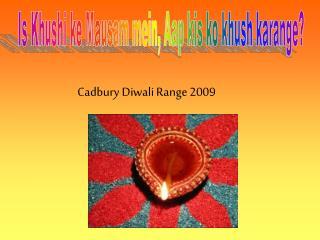 Cadbury Diwali Range 2009