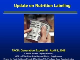 Update on Nutrition Labeling
