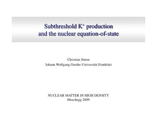 Subthreshold K +  production  and the nuclear equation-of-state