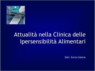 Attualità nella Clinica delle Ipersensibilità Alimentari