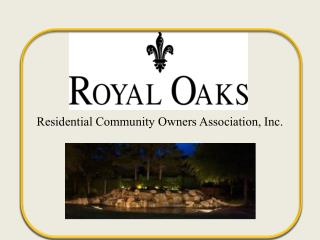 Residential Community Owners Association, Inc.